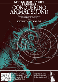Conquering Animal Sound at Sacred Trinity May 2011