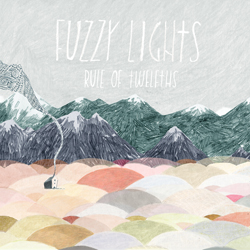 Fuzzy Lights Rule of Twelths album